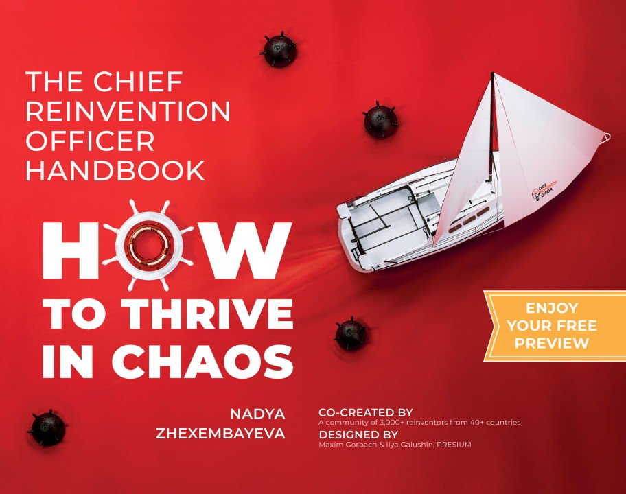 The Chief Reinvention Officer Handbook de Dra. Nadya Zhexembayeva